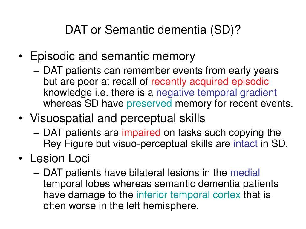 DAT or Semantic dementia (SD)?