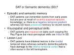 dat or semantic dementia sd