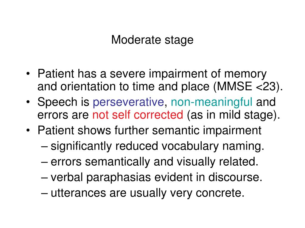 Moderate stage