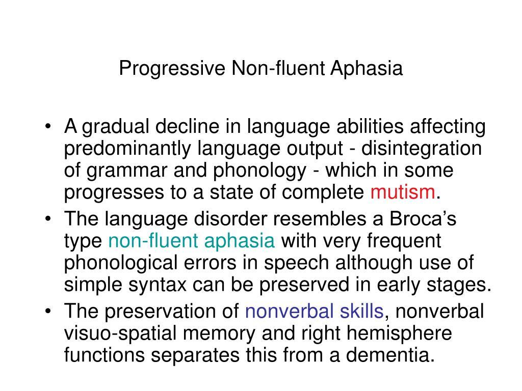 Progressive Non-fluent Aphasia