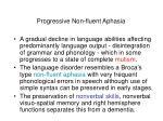 progressive non fluent aphasia