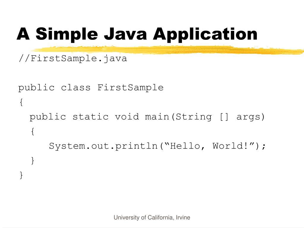 A Simple Java Application