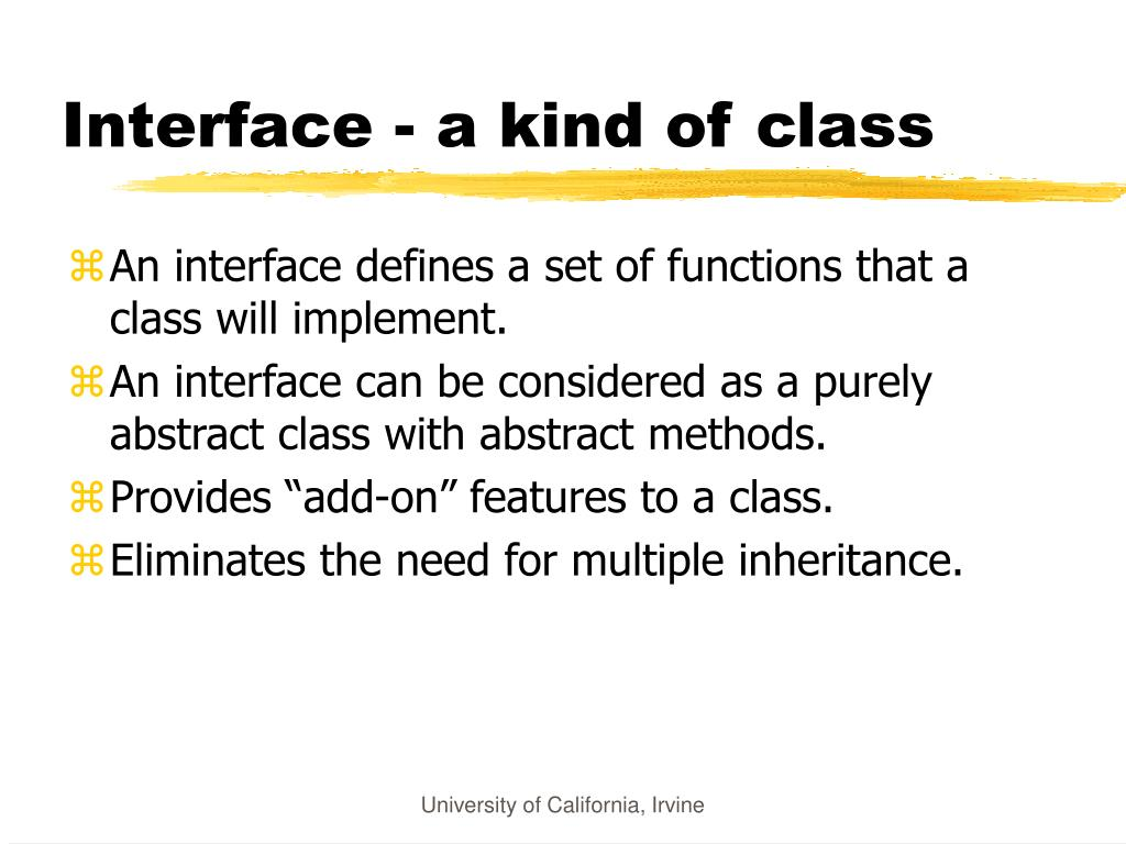 Interface - a kind of class