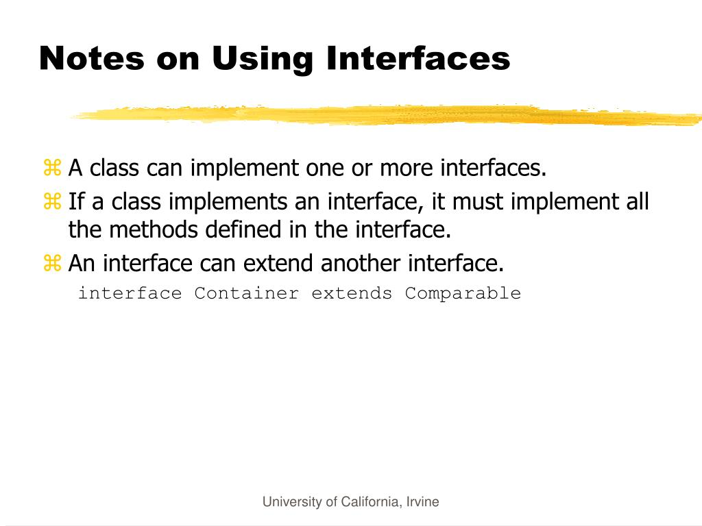 Notes on Using Interfaces