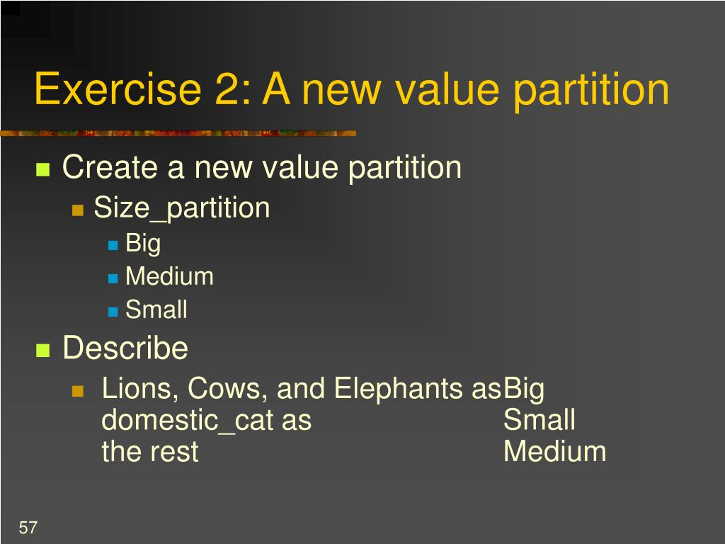 Exercise 2: A new value partition