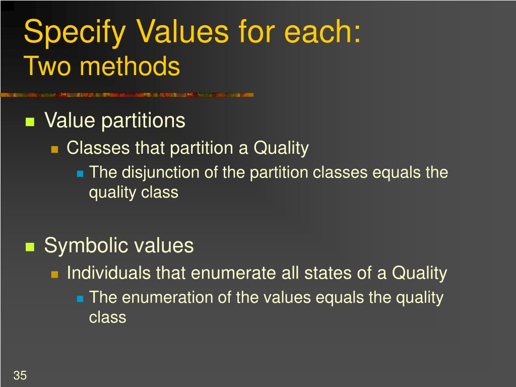 Specify Values for each: