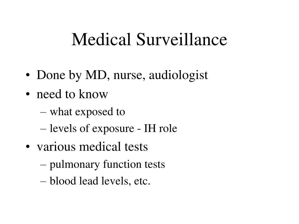 Medical Surveillance