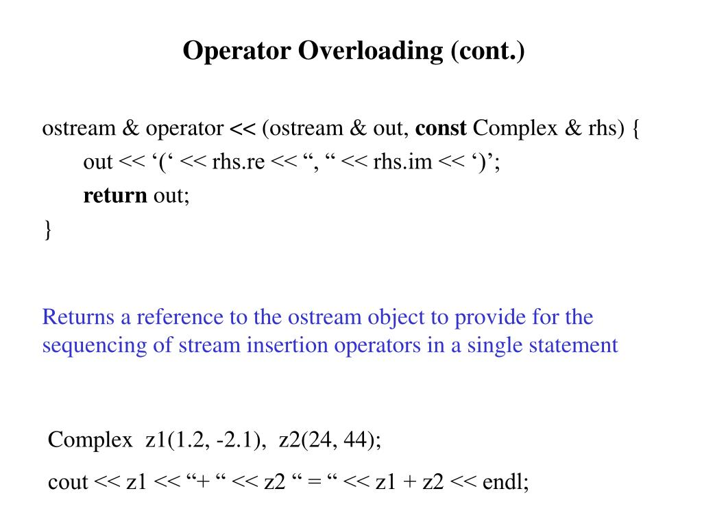 Operator Overloading (cont.)
