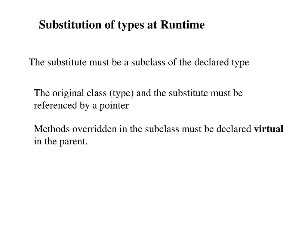 Substitution of types at Runtime