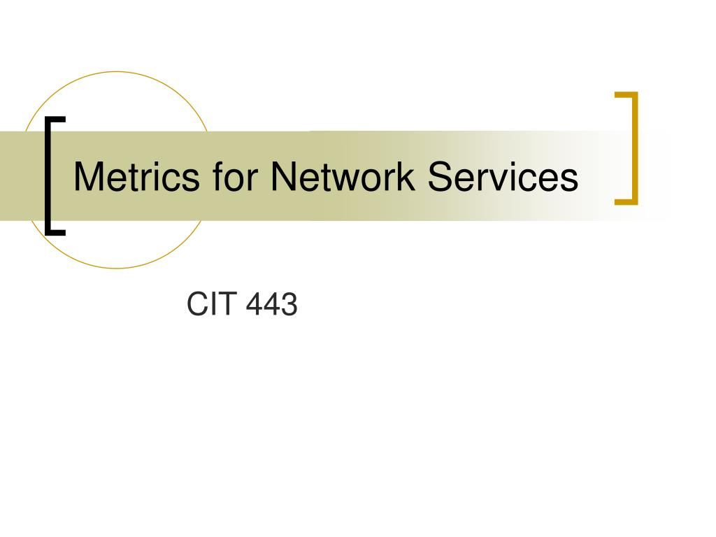 Metrics for Network Services