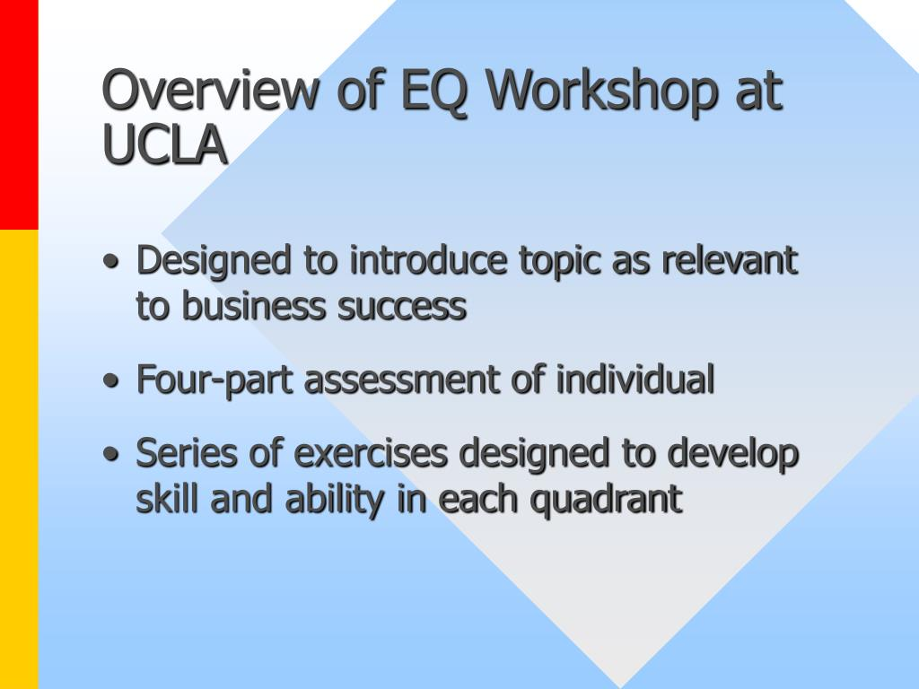 Overview of EQ Workshop at UCLA