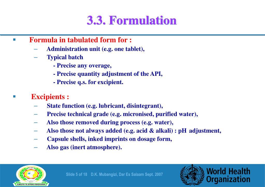 3.3. Formulation