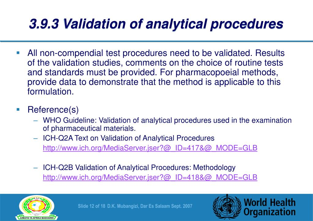 3.9.3 Validation of analytical procedures