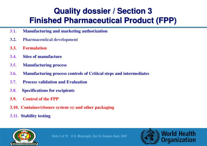 Quality dossier section 3 finished pharmaceutical product fpp