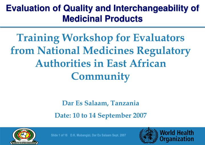 Evaluation of Quality and Interchangeability of Medicinal Products