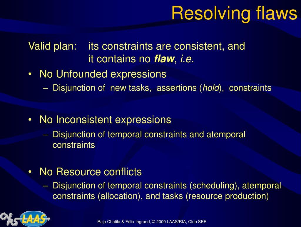Resolving flaws