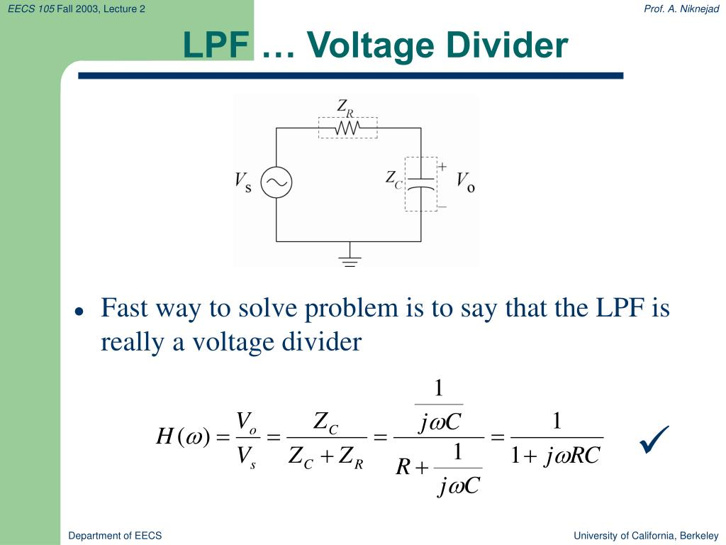 LPF … Voltage Divider