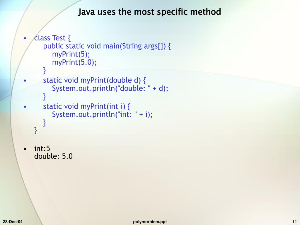 Java uses the most specific method