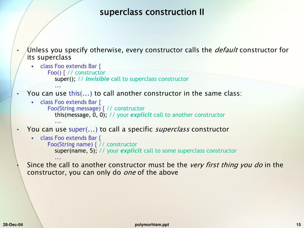 superclass construction II