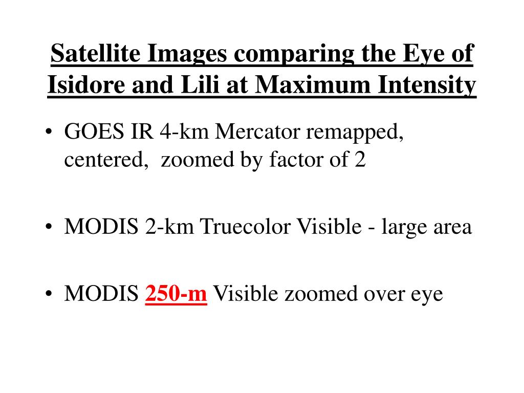 Satellite Images comparing the Eye of Isidore and Lili at Maximum Intensity
