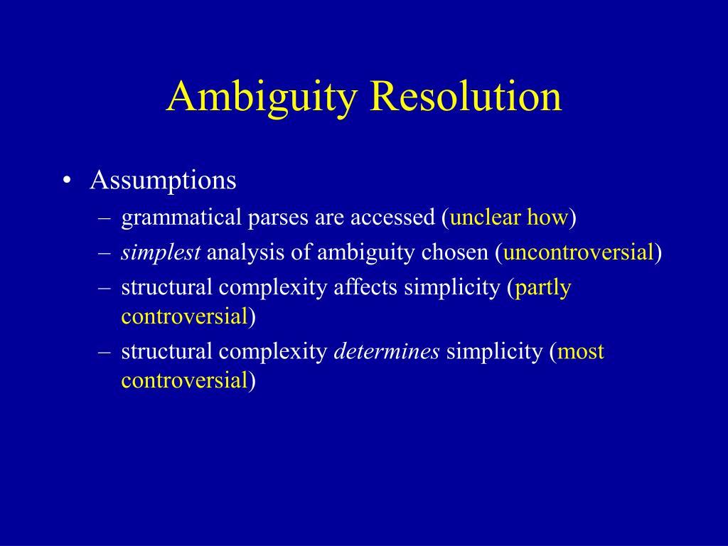 Ambiguity Resolution