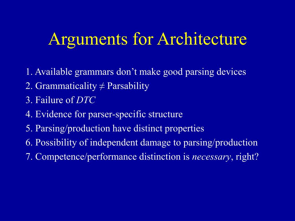 Arguments for Architecture