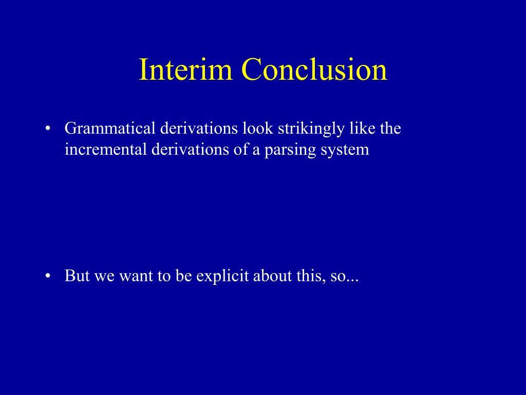 Interim Conclusion