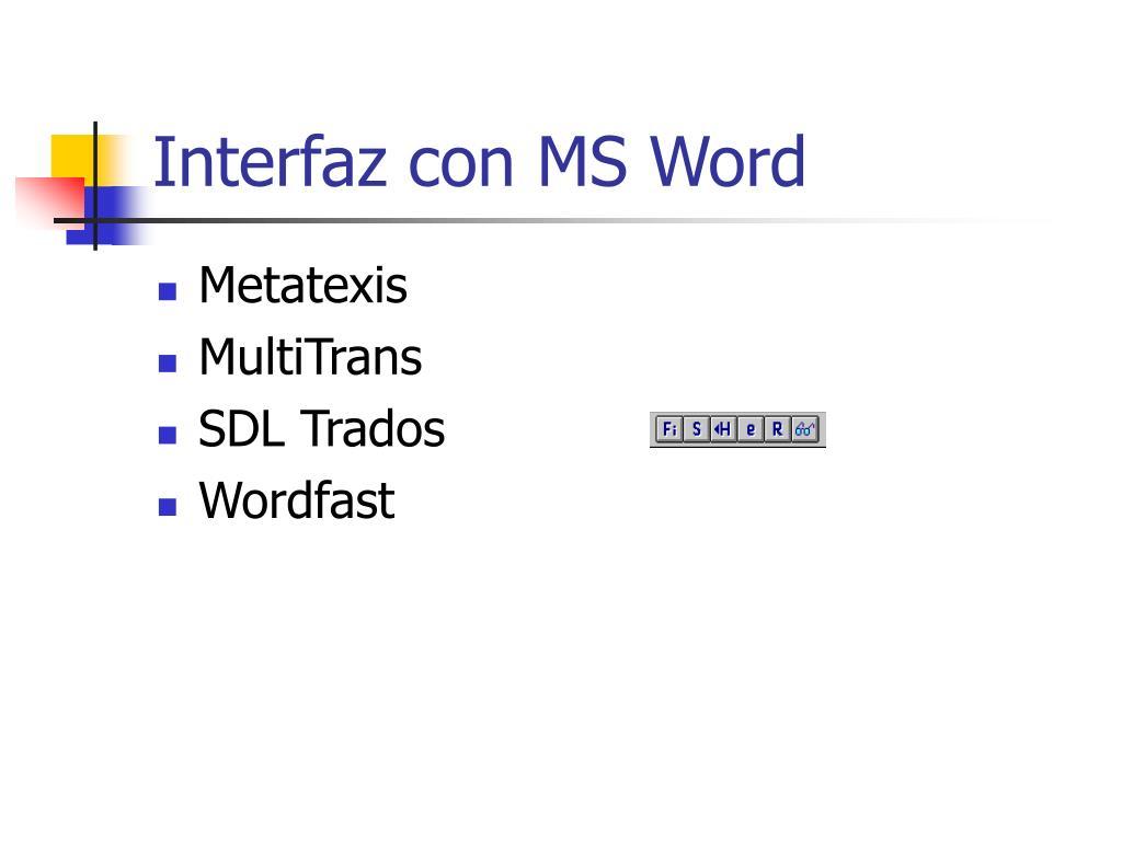 Interfaz con MS Word