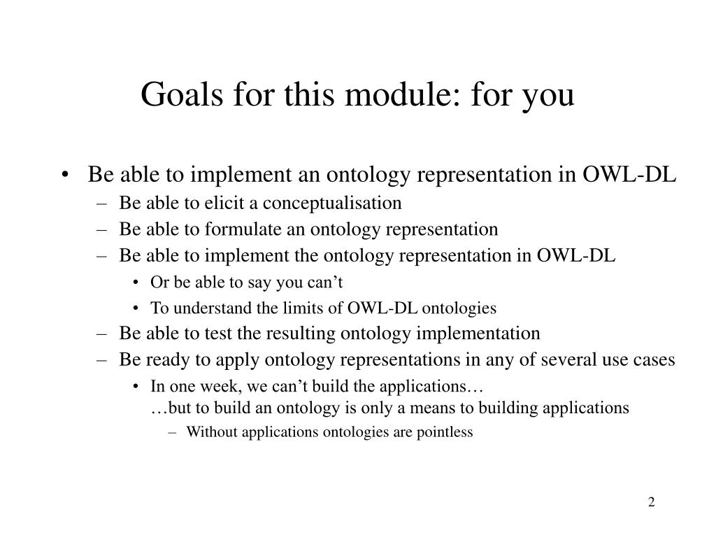 Goals for this module: for you