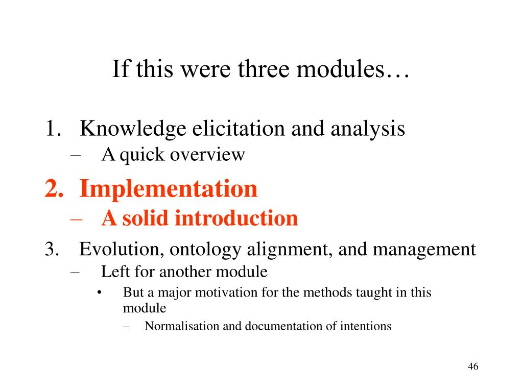 If this were three modules…