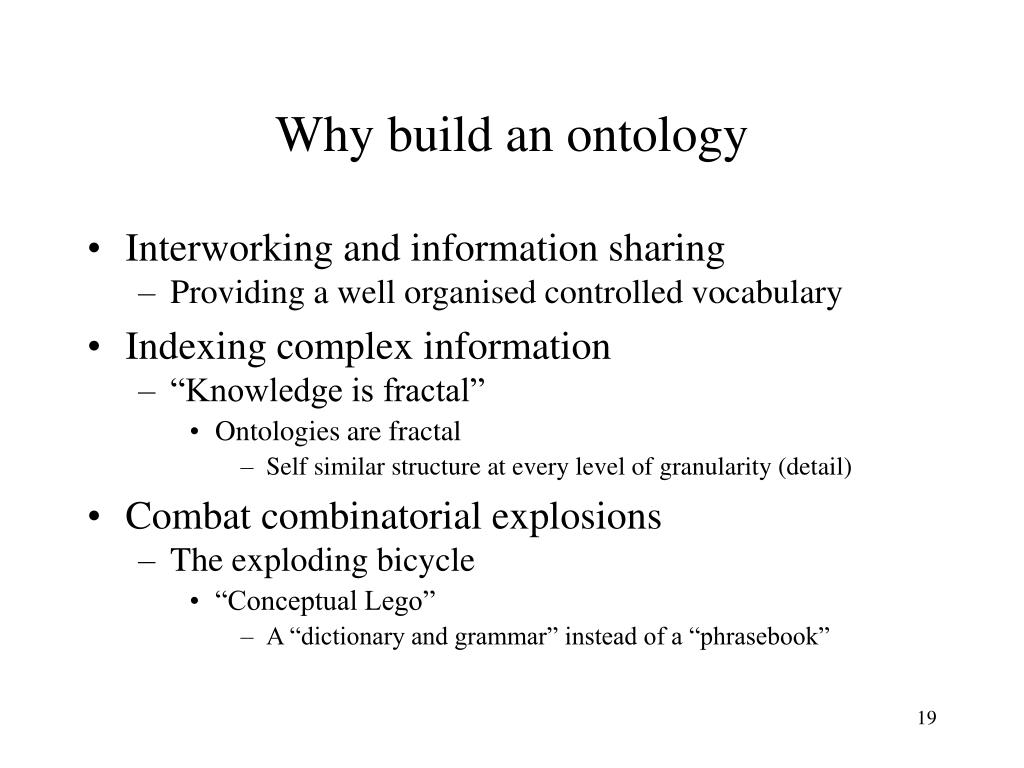 Why build an ontology