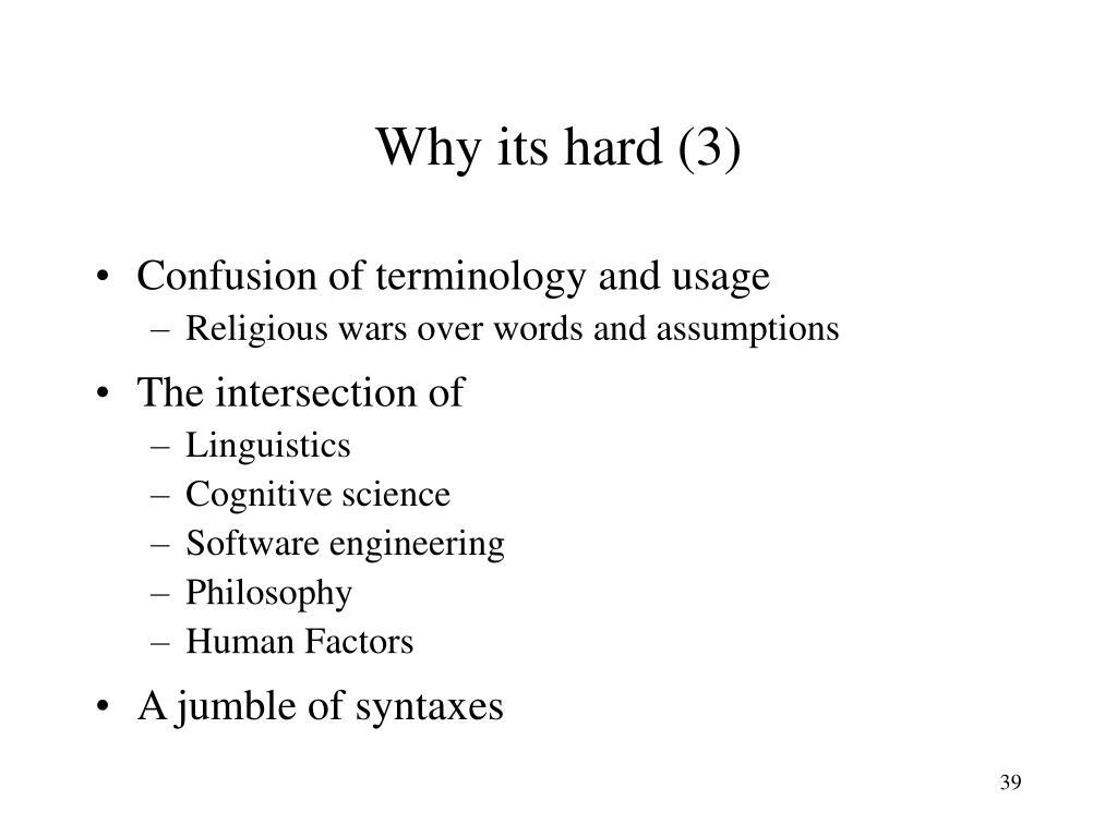 Why its hard (3)