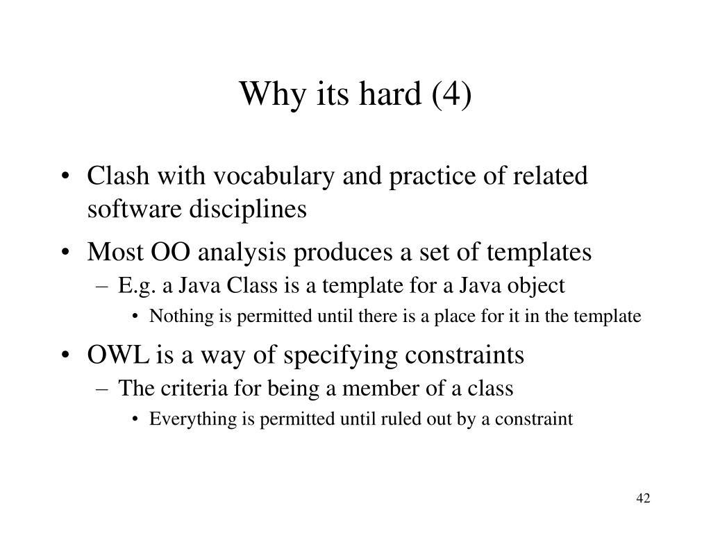 Why its hard (4)