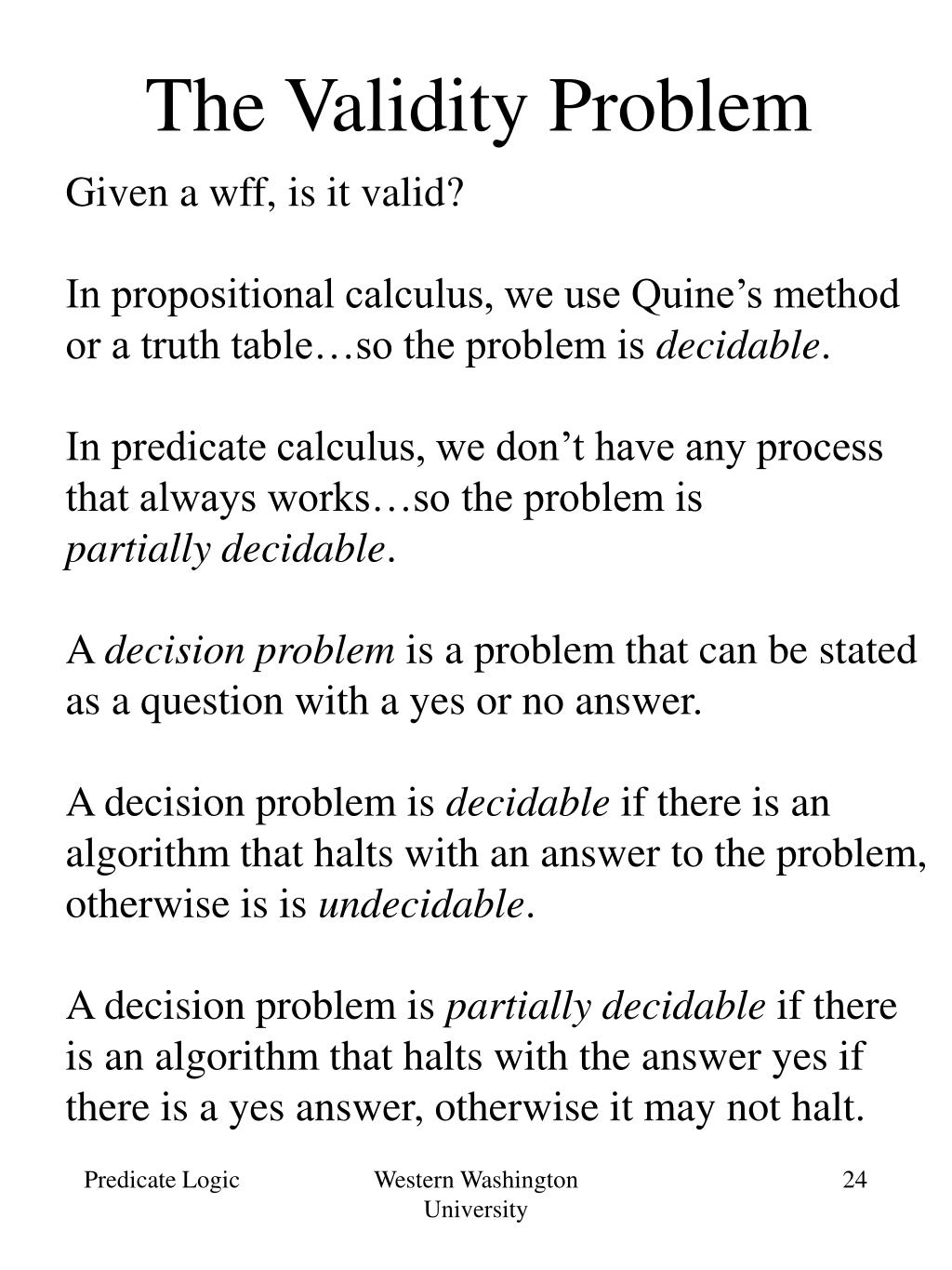 The Validity Problem