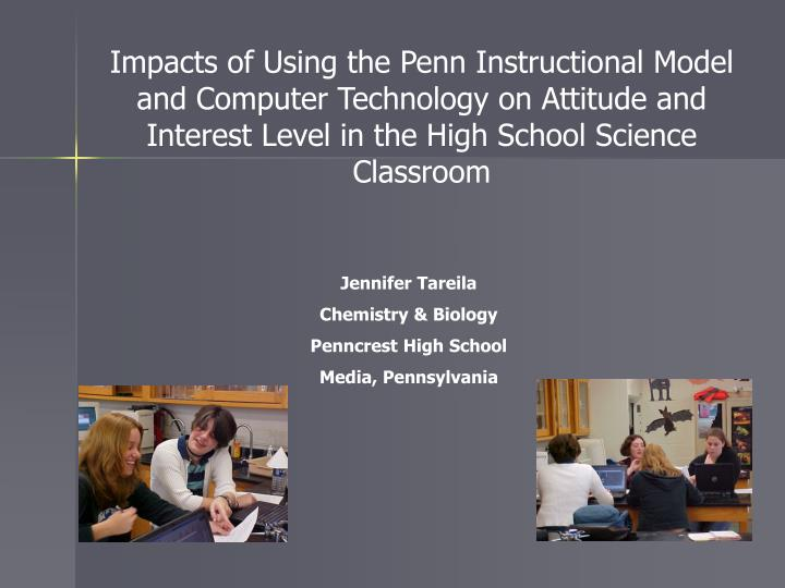 Impacts of Using the Penn Instructional Model and Computer Technology on Attitude and Interest Level...