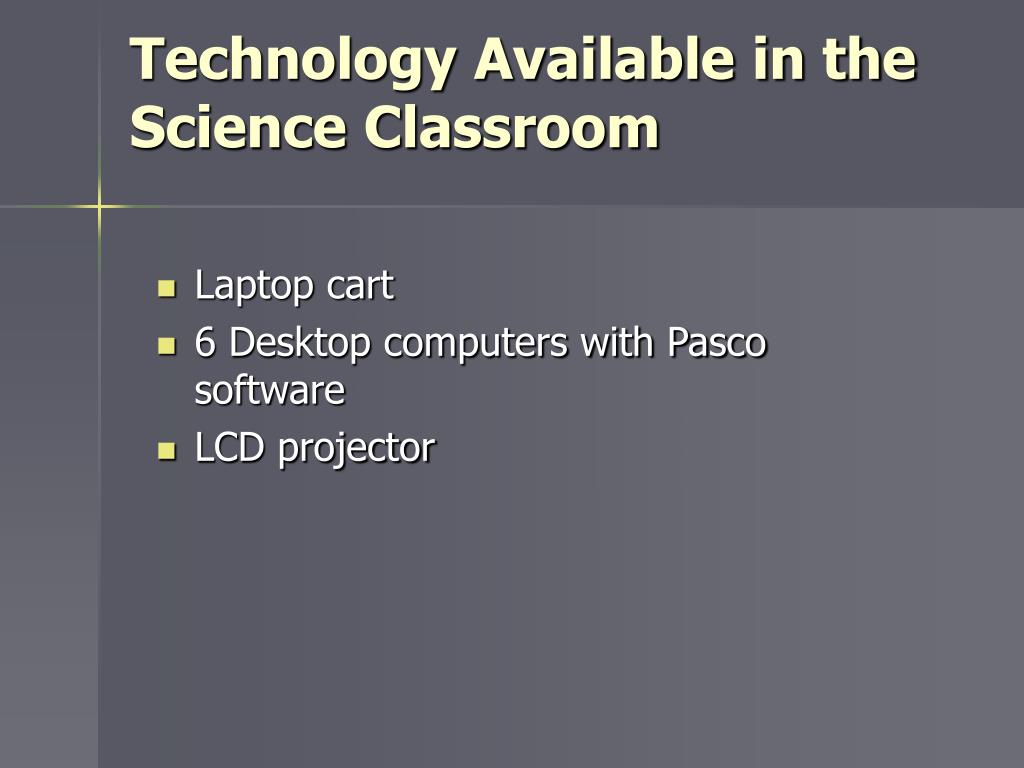 Technology Available in the Science Classroom