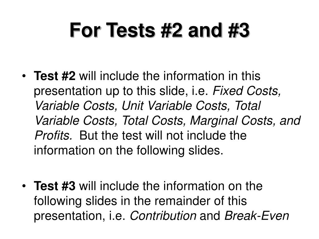 For Tests #2 and #3
