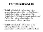 for tests 2 and 3