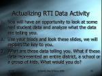 actualizing rti data activity