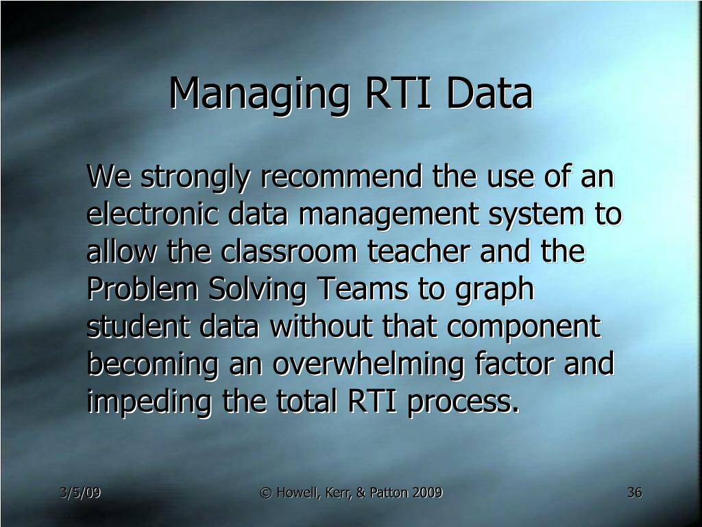 Managing RTI Data