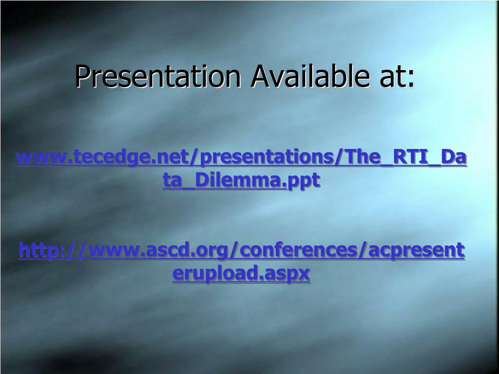 Presentation Available at: