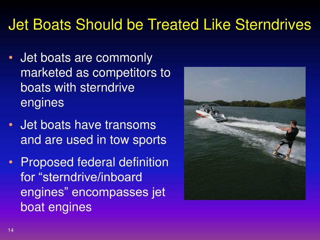 Jet Boats Should be Treated Like Sterndrives