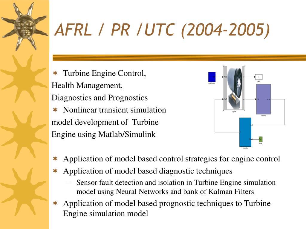 AFRL / PR /UTC (2004-2005)