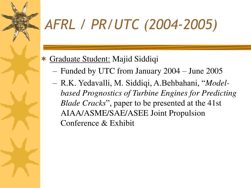 AFRL / PR/UTC (2004-2005)