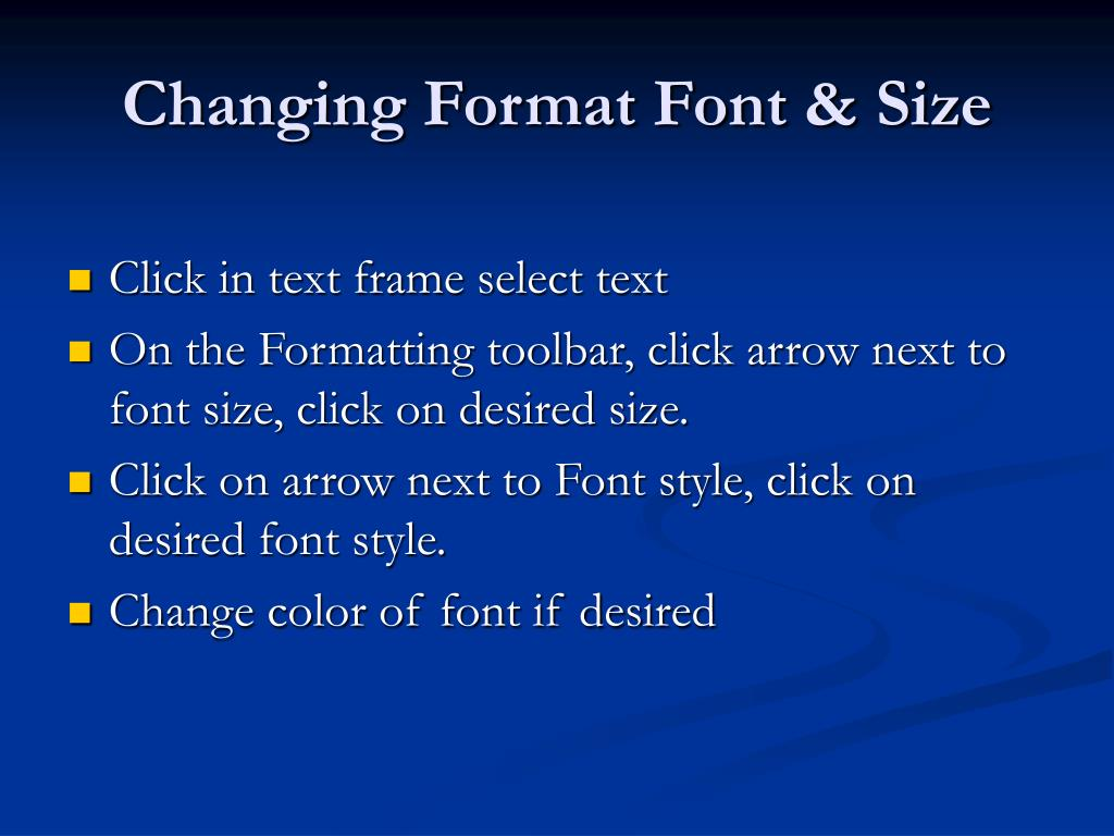 Changing Format Font & Size