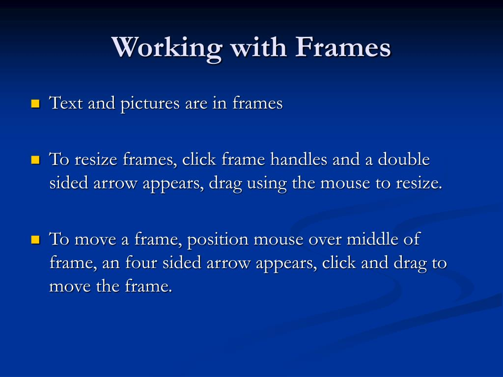 Working with Frames