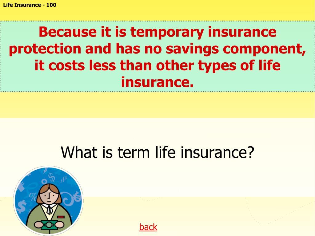 Life Insurance - 100