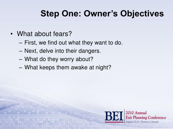 Step one owner s objectives