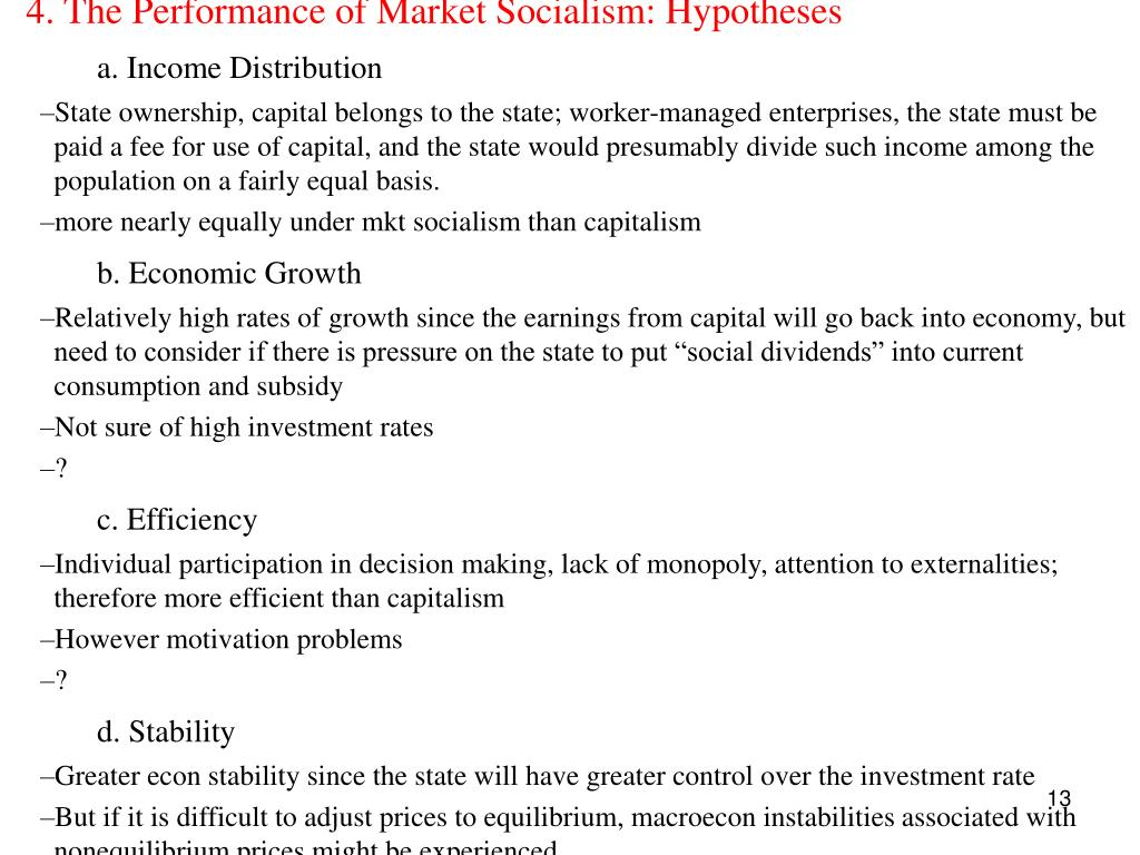4. The Performance of Market Socialism: Hypotheses