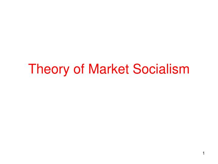 Theory of market socialism